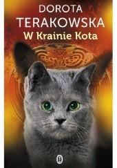 Okładka książki W Krainie Kota Dorota Terakowska
