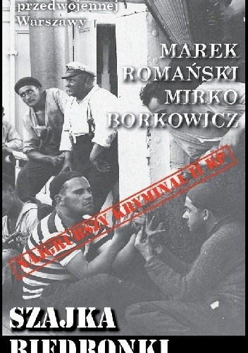 Okładka książki Szajka Biedronki Marek Romański