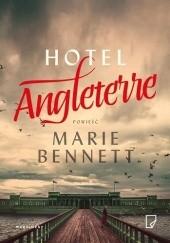 Okładka książki Hotel Angleterre Marie Bennett
