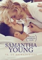 Okładka książki To, co najważniejsze Samantha Young