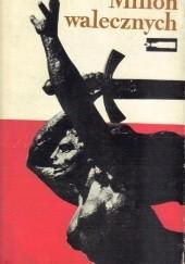 Okładka książki Milion walecznych Leszek Moczulski,Leszek Wysznacki