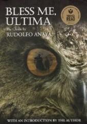 Okładka książki Bless Me, Ultima Rudolfo Anaya