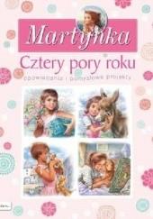 Okładka książki Martynka. Cztery pory roku. Opowiadania i pomysłowe projekty Marcel Marlier,Gilbert Delahaye