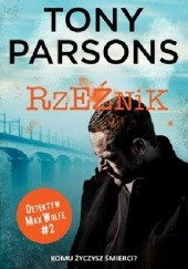 Okładka książki Rzeźnik Tony Parsons
