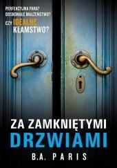 Okładka książki Za zamkniętymi drzwiami B.A. Paris