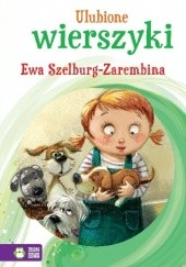 Okładka książki Ulubione wierszyki. Ewa Szelburg-Zarembina Ewa Szelburg-Zarembina