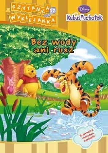 Okładka książki Kubuś Puchatek. Bez wody ani rusz Walt Disney