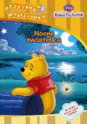 Okładka książki Kubuś Puchatek. Nocne światełka
