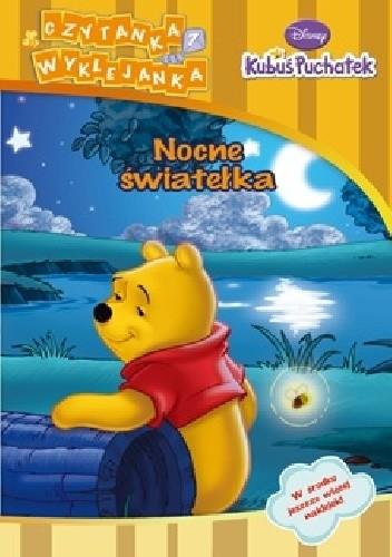 Okładka książki Kubuś Puchatek. Nocne światełka Walt Disney