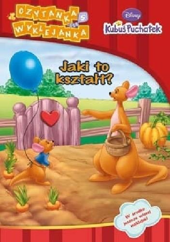 Okładka książki Kubuś Puchatek. Jaki to kształt? Walt Disney