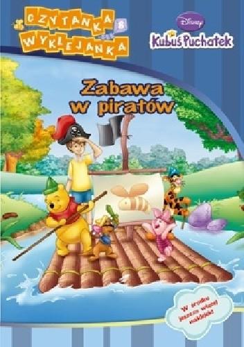 Okładka książki Kubuś Puchatek. Zabawa w piratów Walt Disney