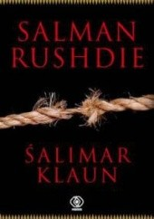 Okładka książki Śalimar klaun Salman Rushdie