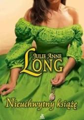 Okładka książki Nieuchwytny książę Julie Anne Long