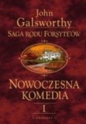 Okładka książki Nowoczesna komedia t. I John Galsworthy