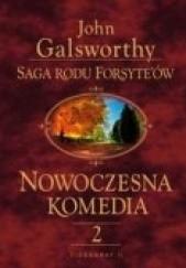 Okładka książki Nowoczesna komedia t. II John Galsworthy