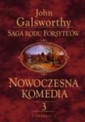 Okładka książki Nowoczesna komedia t. III John Galsworthy