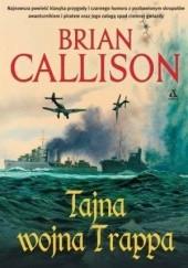 Okładka książki Tajna wojna Trappa Brian Callison