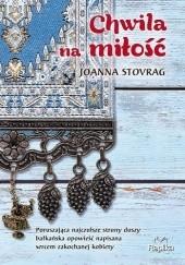 Okładka książki Chwila na miłość Joanna Stovrag