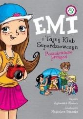 Okładka książki Emi i Tajny Klub Superdziewczyn. Poszukiwacze przygód Agnieszka Mielech