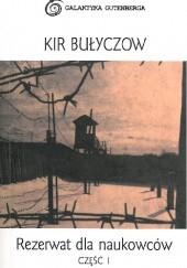 Okładka książki Rezerwat dla naukowców część I Kir Bułyczow