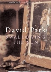 Okładka książki Swallowing the Sun David Park