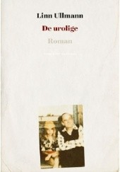 Okładka książki De urolige Linn Ullmann