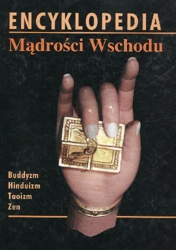 Okładka książki Encyklopedia Mądrości Wschodu Ingrid Fischer-Schreiber