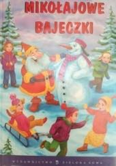 Okładka książki Mikołajowe Bajeczki Edyta Wygonik-Barzyk