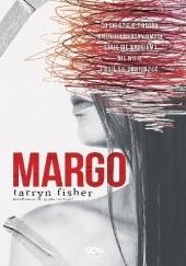 Okładka książki Margo Tarryn Fisher