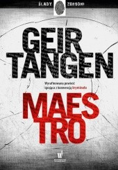Okładka książki Maestro Geir Tangen