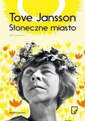 Okładka książki Słoneczne miasto Tove Jansson