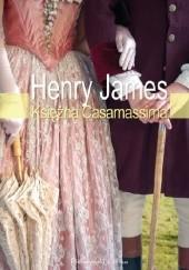 Okładka książki Księżna Casamassima Henry James