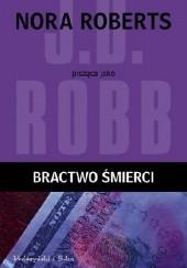 Okładka książki Bractwo śmierci J.D. Robb