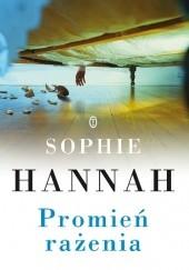Okładka książki Promień rażenia Sophie Hannah
