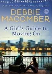 Okładka książki A girl's guide to moving on Debbie Macomber