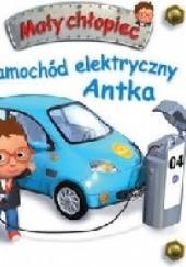 Okładka książki Samochód elektryczny Antka Émilie Beaumont,Nathalie Bélineau