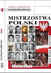 Okładka książki Encyklopedia piłkarska FUJI Mistrzostwa Polski. Stulecie część 1 (tom 51)