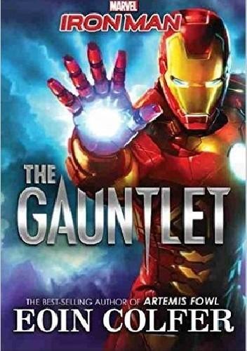 Okładka książki Iron Man: The Gauntlet Eoin Colfer