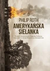 Okładka książki Amerykańska sielanka Philip Roth