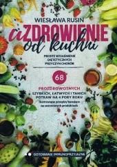 Okładka książki Uzdrowienie od kuchni Wiesława Rusin