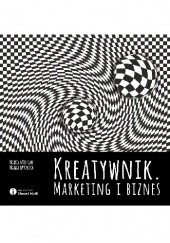 Okładka książki Kreatywnik. Marketing i biznes Mariola Dołgan,Magda Hatowska