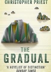 Okładka książki The Gradual Christopher Priest