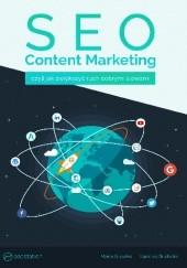 Okładka książki SEO Content Marketing - czyli jak zwiększyć ruch dobrymi słowami Marta Gryszko,Karolina Gudecka