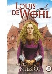 Okładka książki Oblężenie niebios Louis de Wohl