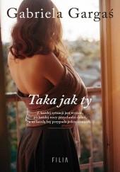 Okładka książki Taka jak ty Gabriela Gargaś
