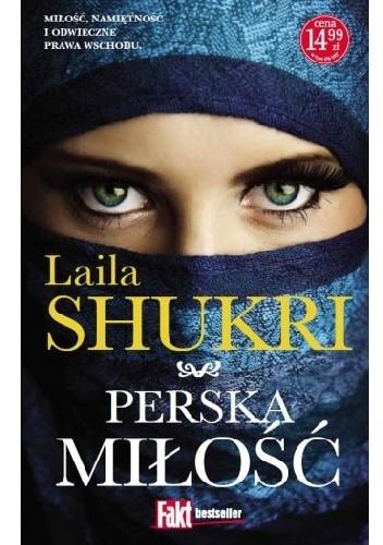 Okładka książki Perska miłość Laila Shukri