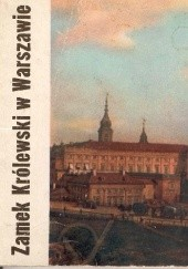 Okładka książki Zamek Królewski w Warszawie Władysław Tomkiewicz