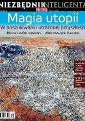 Okładka książki Niezbędnik Inteligenta 2/2016 - Magia utopii