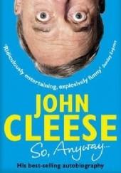 Okładka książki So, Anyway... John Cleese