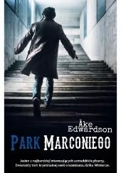 Okładka książki Park Marconiego Åke Edwardson